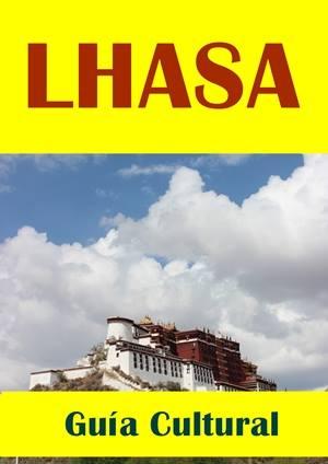 Lhasa guía